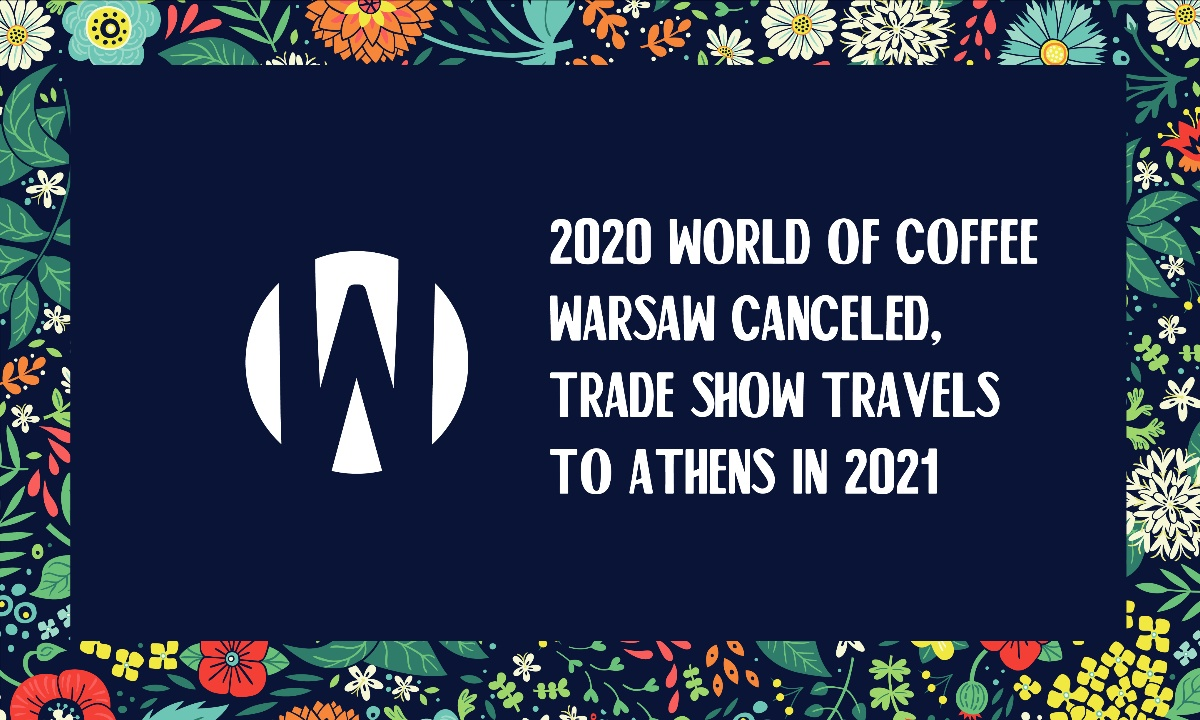 World of Coffee 2020 cancelled